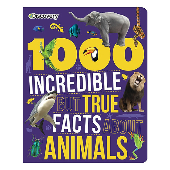 Discovery Kids: 1000 Incredible But True Facts About Animals