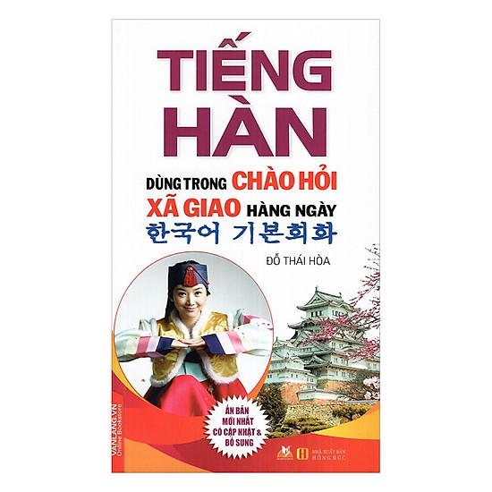 [Download sách] Tiếng Hàn Dùng Trong Chào Hỏi Xã Giao Hằng Ngày