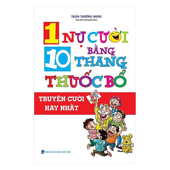 [Download sách] 1 Nụ Cười Bằng 10 Thang Thuốc Bổ