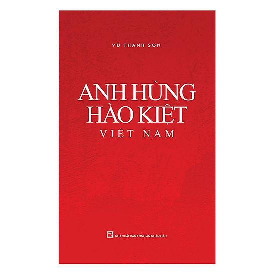 Anh Hùng Hào Kiệt Việt Nam
