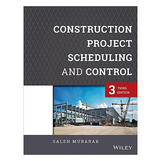 [Download sách] Construction Project Scheduling And Control, Third Edition