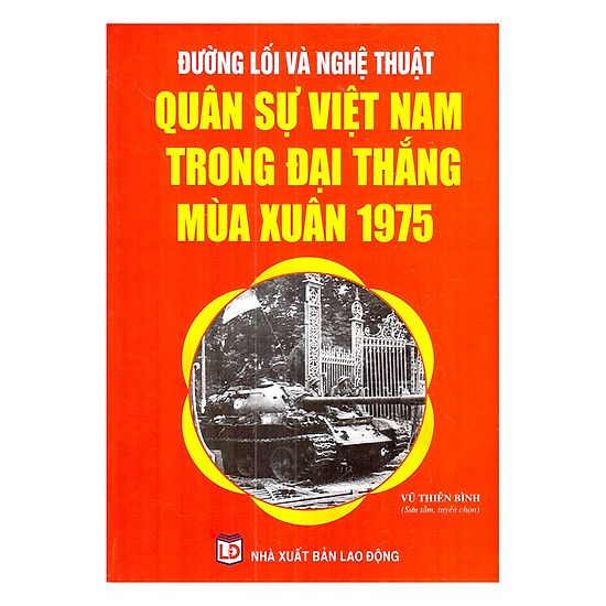 Download sách Đường Lối Và Nghệ Thuật Quân Sự Việt Nam Trong Đại Thắng Mùa Xuân 1975