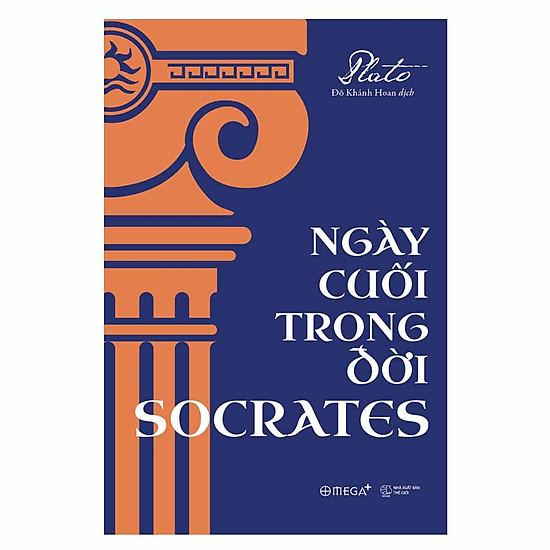 [Download Sách] Ngày Cuối Trong Đời Socrates (Tái Bản 2018)