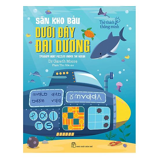 Hình ảnh download sách Thử Thách Thông Minh: Săn Kho Báu Dưới Đáy Đại Dương