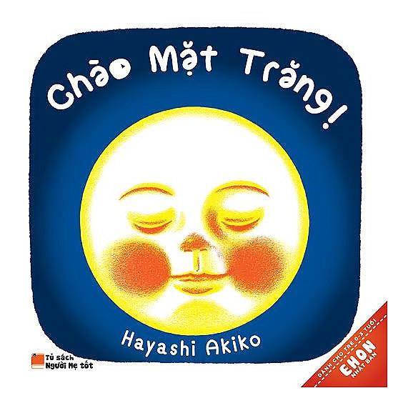 Ehon Nhật Bản - Chào Mặt Trăng (Tái Bản)