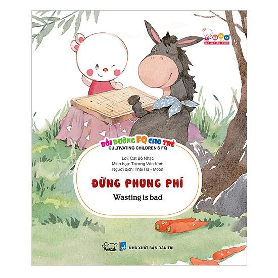 [Download Sách] Bồi Dưỡng FQ Cho Trẻ - Đừng Phung Phí
