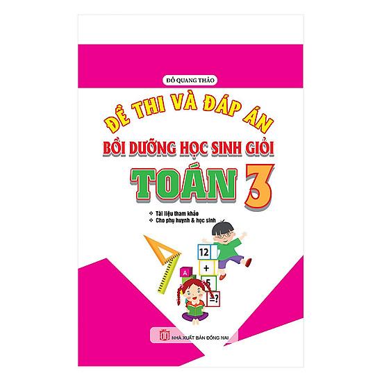 [Download Sách] Đề Thi Và Đáp Án Bồi Dưỡng Học Sinh Giỏi Toán 3