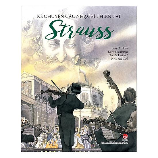 Download sách Kể Chuyện Các Nhạc Sĩ Thiên Tài - Strauss