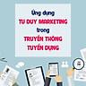 Ứng Dụng Tư Duy Marketing Trong Truyền Thông Tuyển Dụng KYNA HR03
