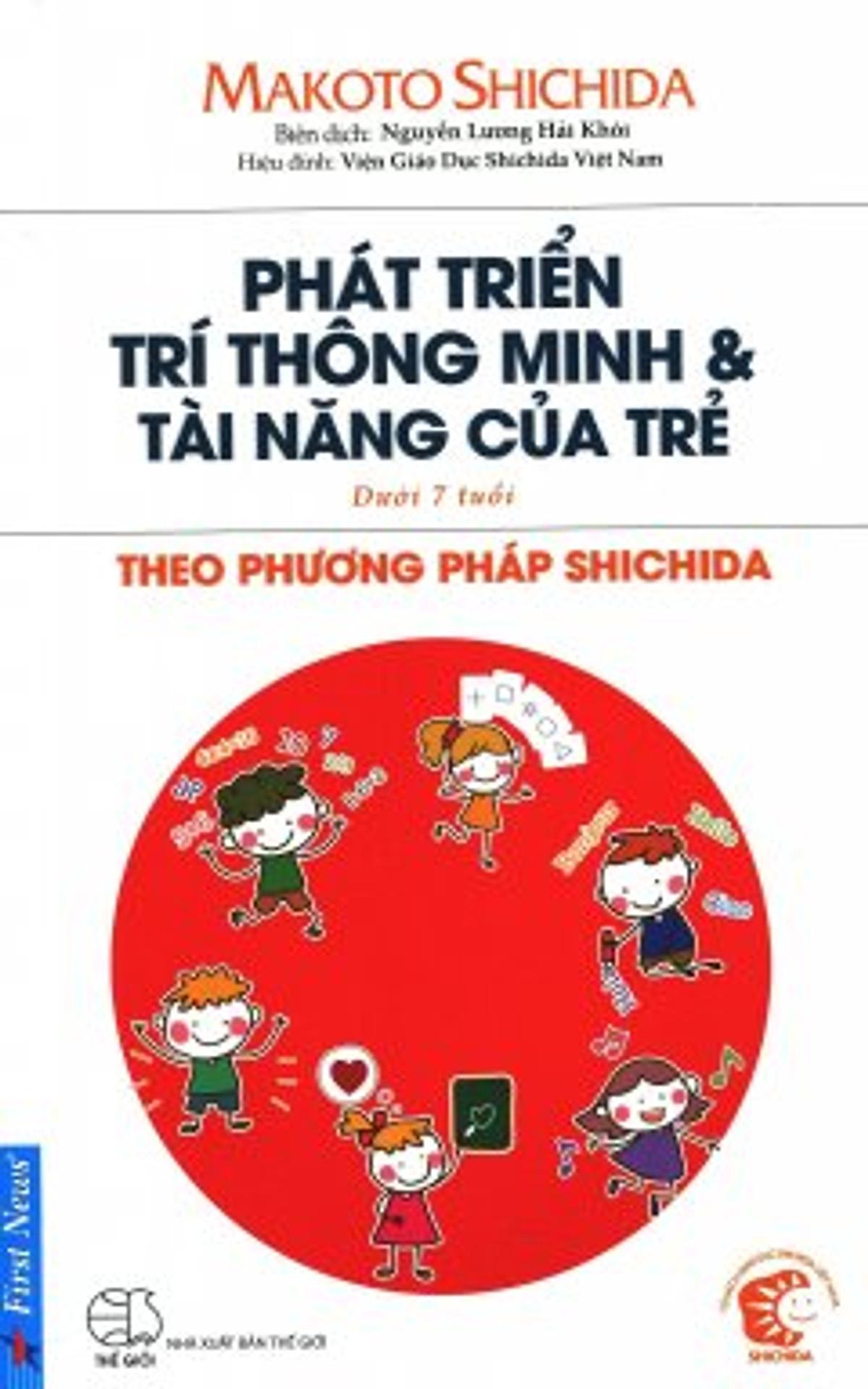 Phát Triển Trí Thông Minh & Tài Năng Của Trẻ Theo Phươgng Pháp Shidachi (Dưới 7 Tuổi)