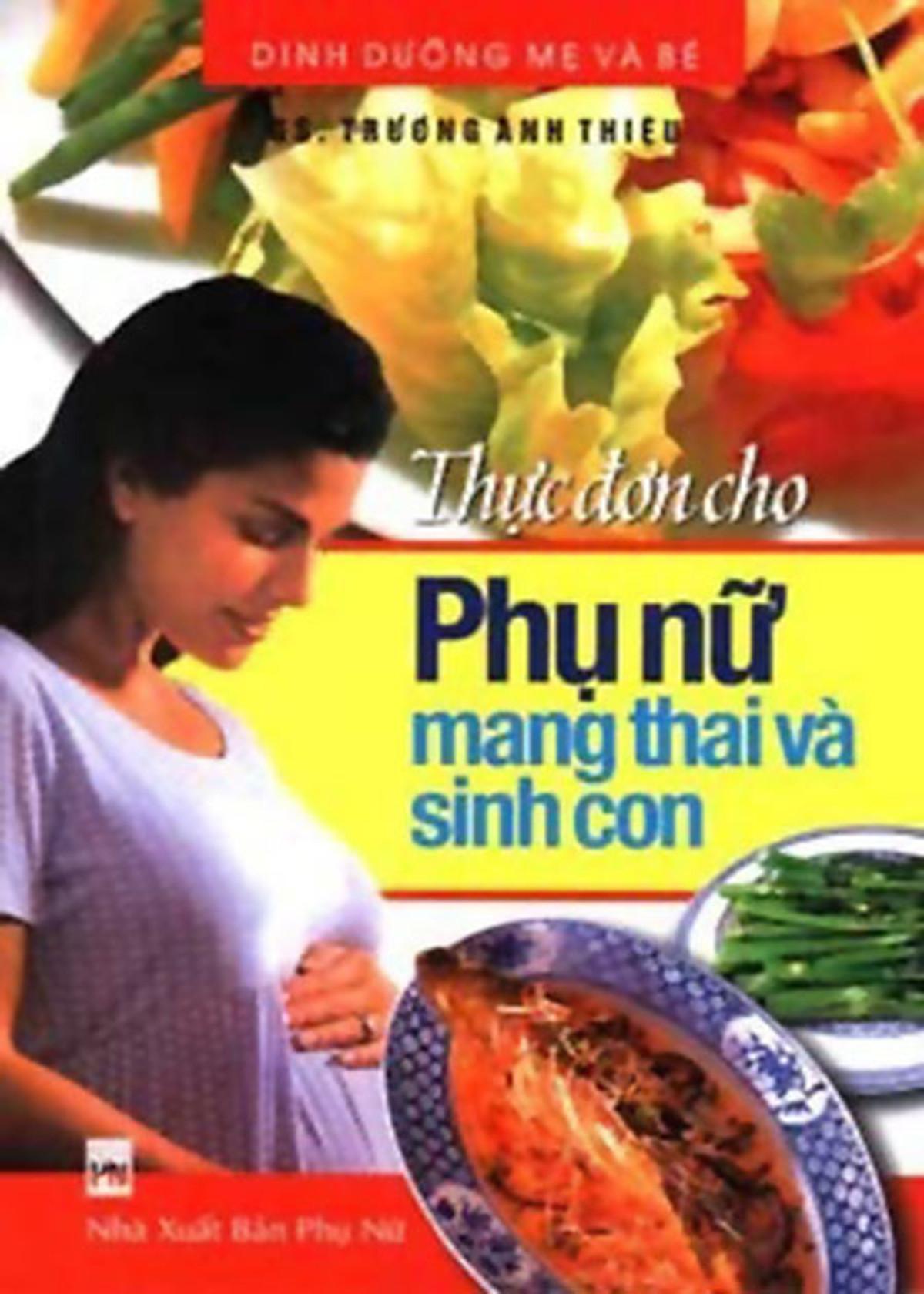 Tổng hợp thực đơn dinh dưỡng cho phụ nữ mang thai và sinh con