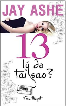 13 Lý do vì sao