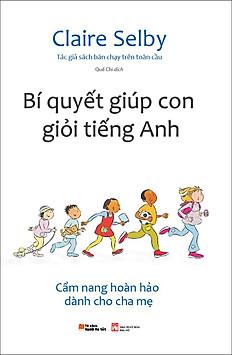 Bí quyết giúp con giỏi tiếng Anh