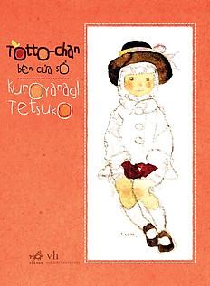 Totto-Chan Bên Cửa Sổ (Phiên Bản Mới 2015)