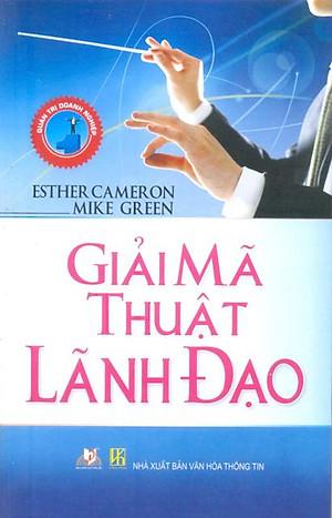 Ảnh bìa sách Giải mã thuật lãnh đạo