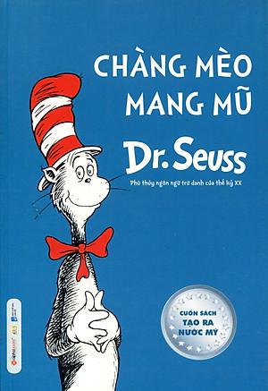 Dr. Seuss - Chàng Mèo Mang Mũ