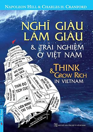 Nghĩ Giàu, Làm Giàu - Những Trải Nghiệm Ở Việt Nam