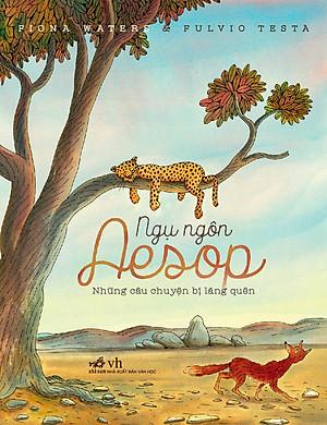 Ngụ Ngôn Aesop - Những Câu Chuyện Bị Lãng Quên