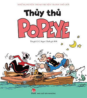 Những Huyền Thoại Truyện Tranh Thế Giới - Thủy Thủ Popeye