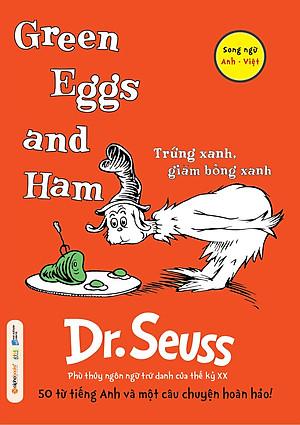 Dr. Seuss - Trứng Xanh, Giăm Bông Xanh
