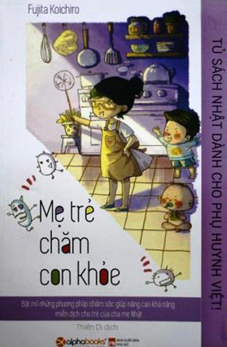 Bìa sách Tủ Sách Nhật Dành Cho Phụ Huynh Việt - Mẹ Trẻ Chăm Con Khỏe