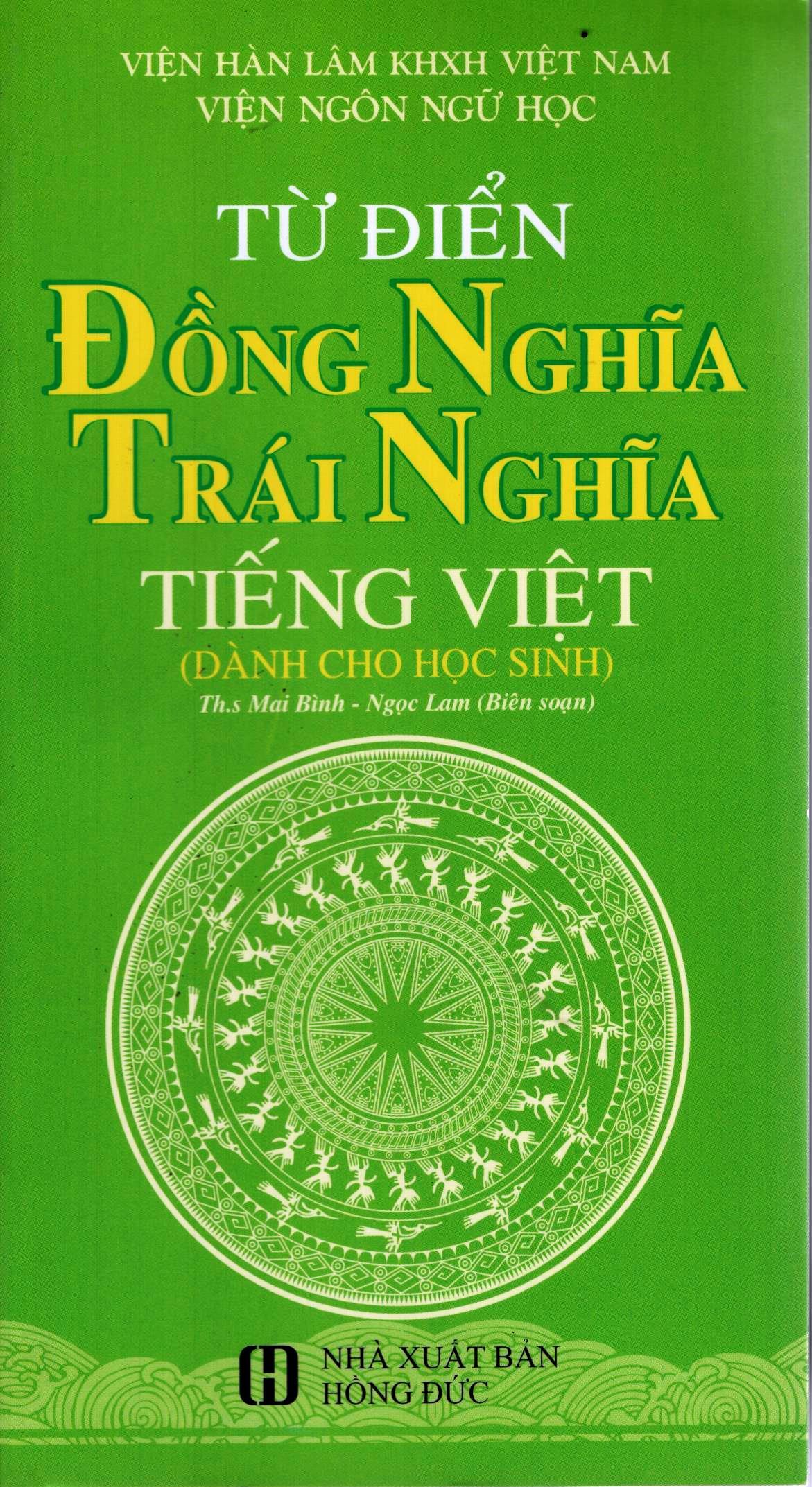 Bìa sách Từ Điển Đồng Nghĩa Trái Nghĩa Tiếng Việt (Dành Cho Học Sinh)