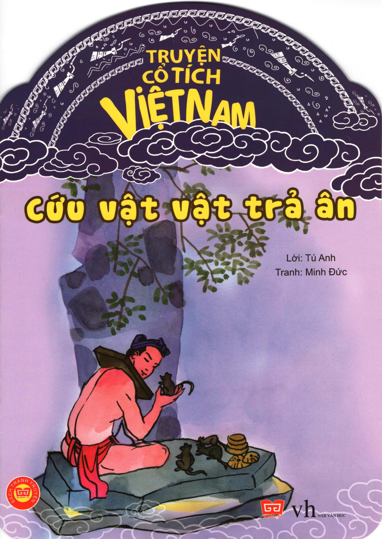 Bìa sách Truyện Cổ Tích Việt Nam - Cứu Vật, Vật Trả Ân