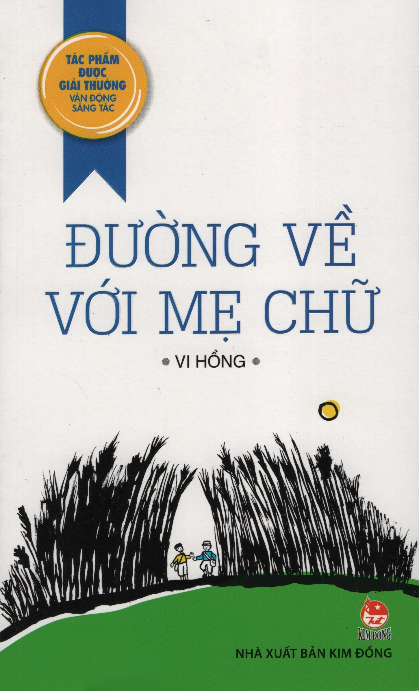 Bìa sách Đường Về Với Mẹ Chữ