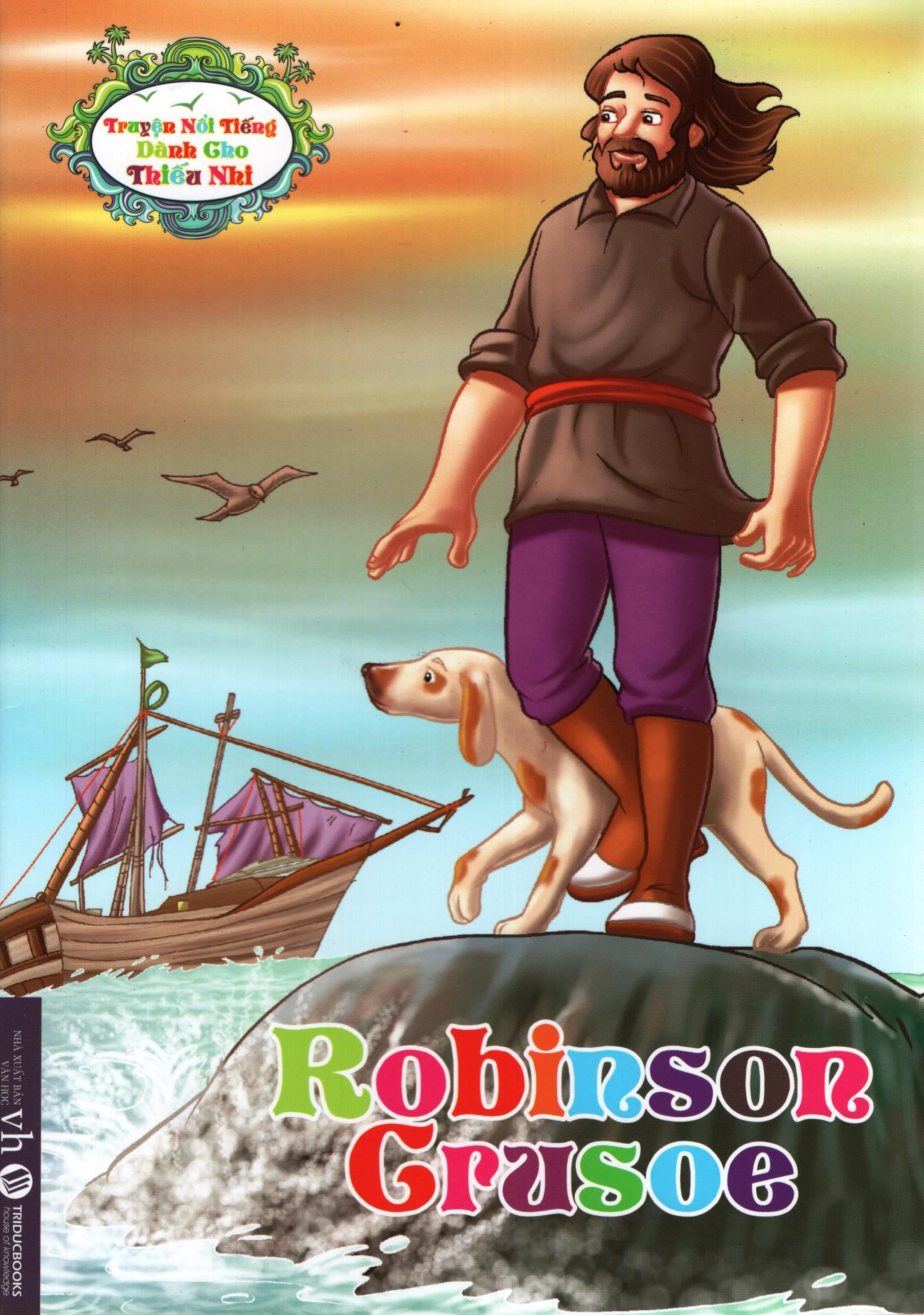 Bìa sách Truyện Nổi Tiếng Dành Cho Thiếu Nhi – Robinson Crusoe