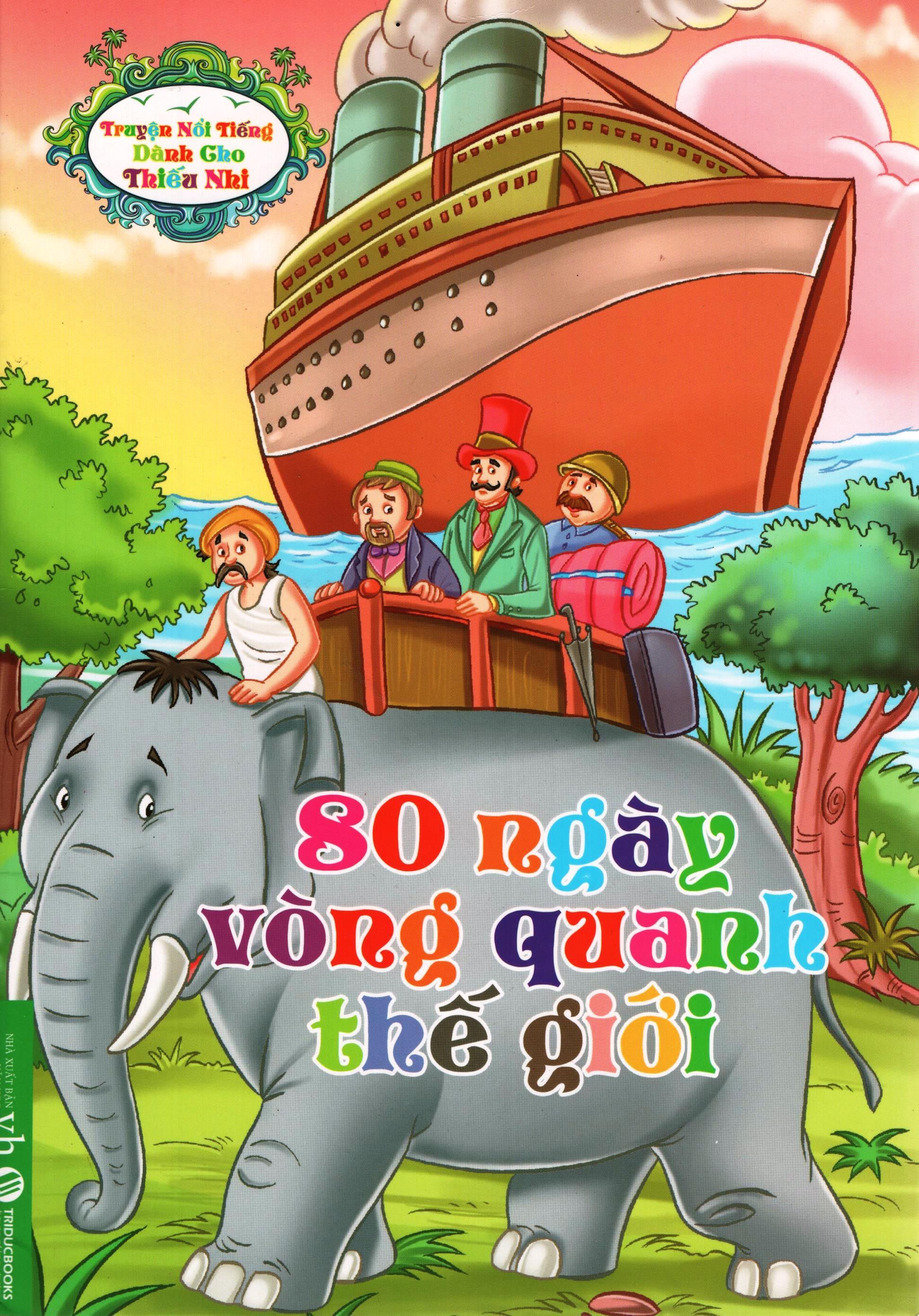 Bìa sách Truyện Nổi Tiếng Dành Cho Thiếu Nhi – 80 Ngày Vòng Quanh Thế Giới