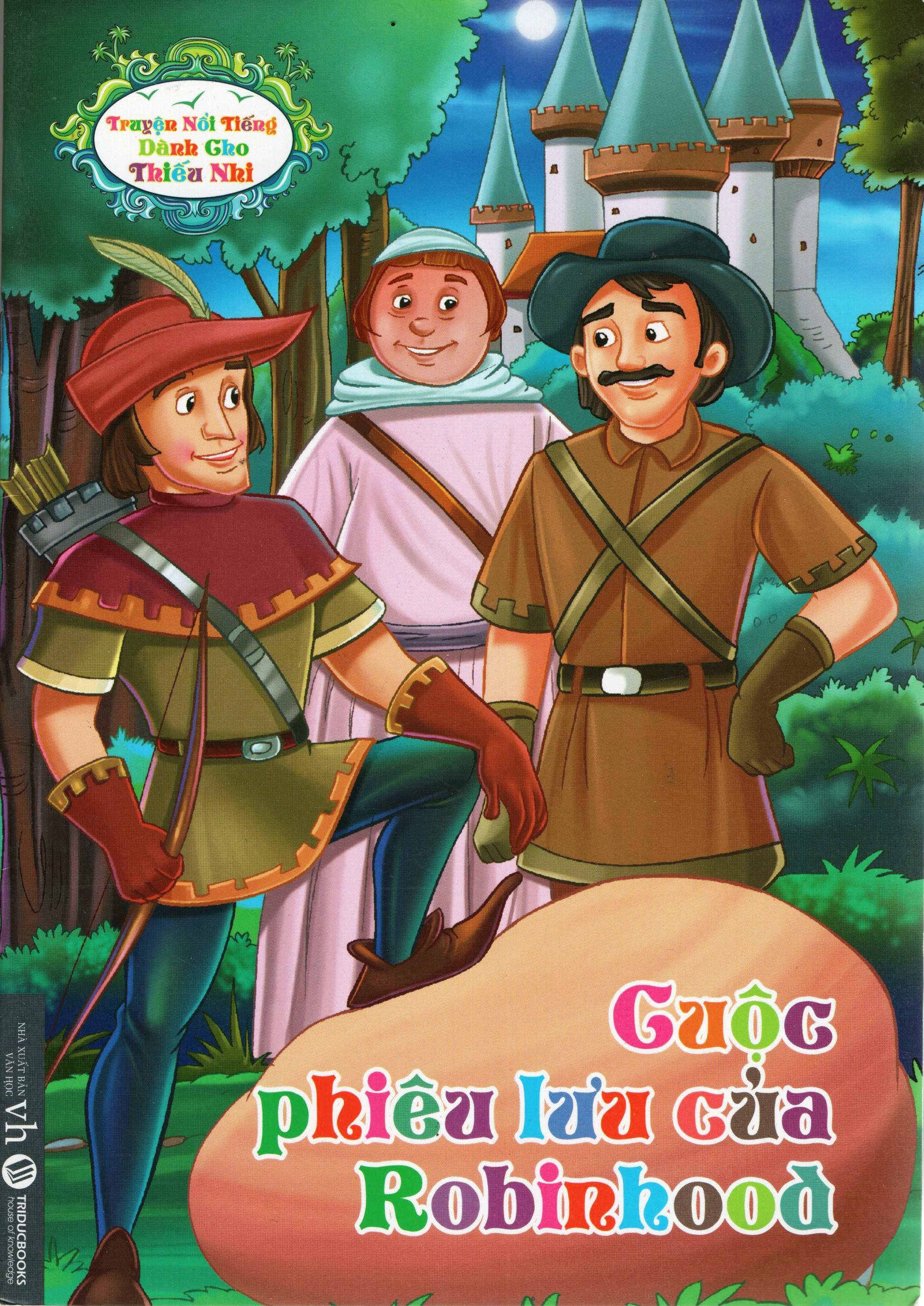 Bìa sách Truyện Nổi Tiếng Dành Cho Thiếu Nhi – Cuộc Phiêu Lưu Của Robinhood