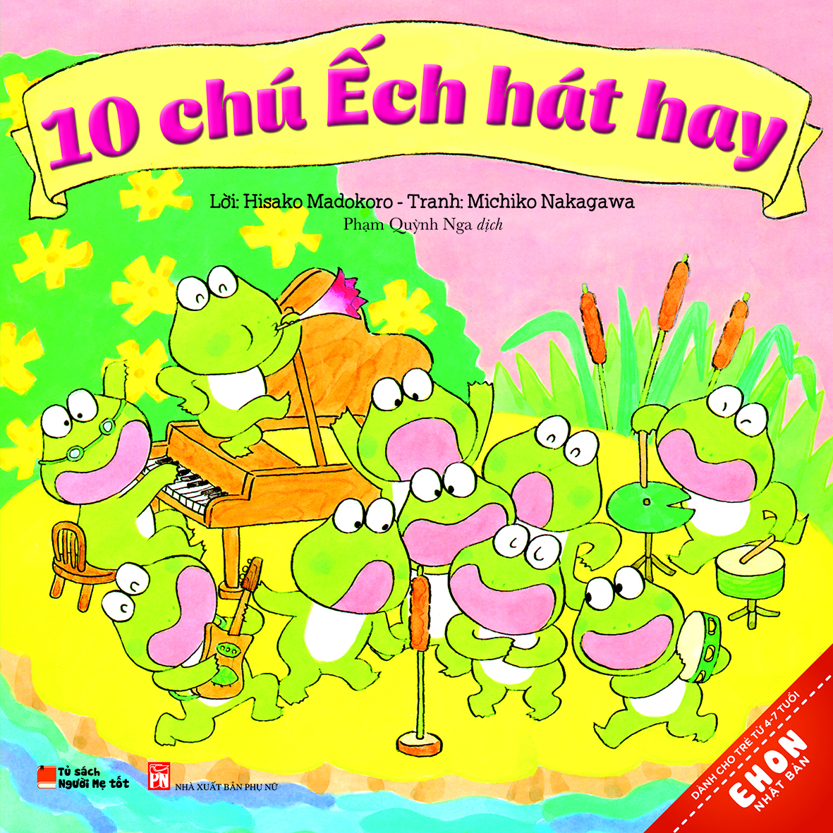 Bìa sách Truyện Ehon Nhật Bản - 10 Chú Ếch Hát Hay