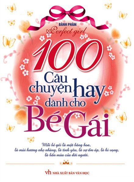 Bìa sách 100 Câu Chuyện Hay Dành Cho Bé Gái