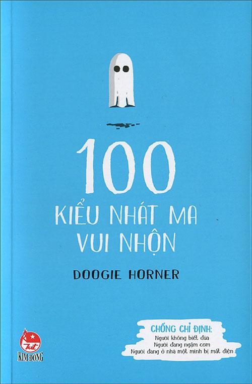 Bìa sách 100 Kiểu Nhát Ma Vui Nhộn