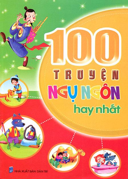 Bìa sách 100 Truyện Ngụ Ngôn Hay Nhất