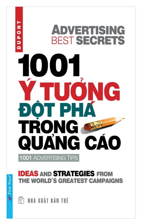 Bìa sách 1001 Ý Tưởng Đột Phá Trong Quảng Cáo (Tái Bản)