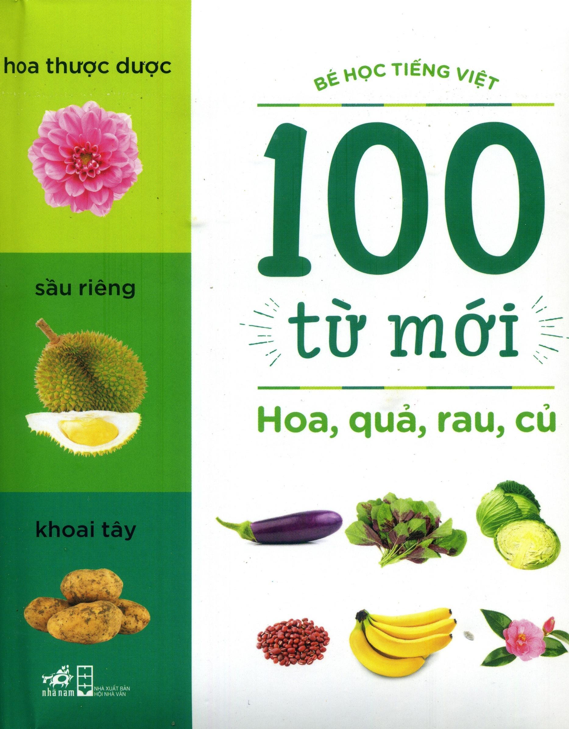 Bìa sách 100 Từ Mới - Hoa, Quả, Rau, Củ