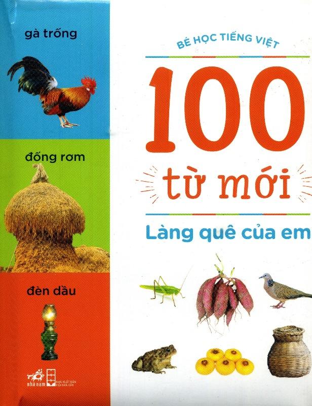 Bìa sách 100 Từ Mới - Làng Quê Của Em