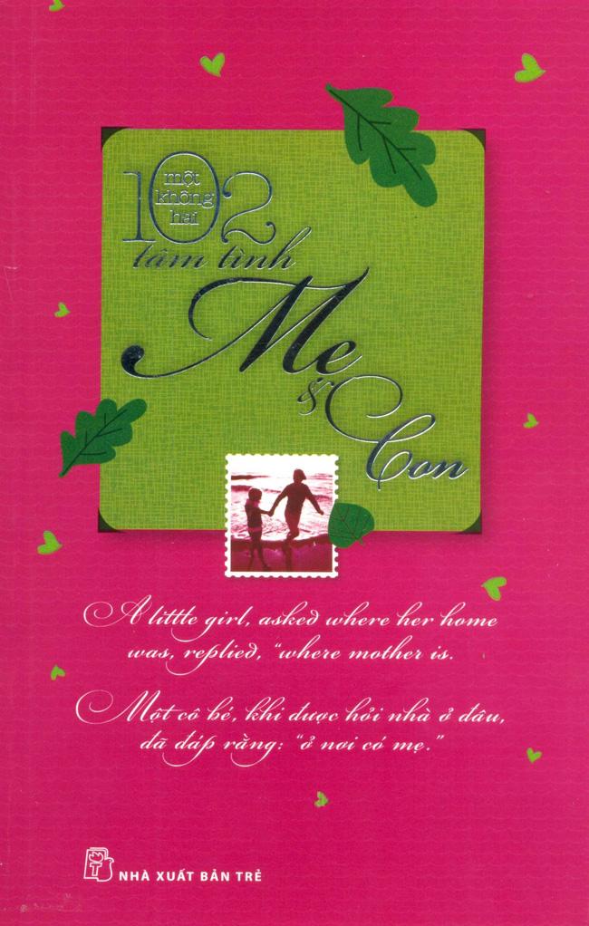 Bìa sách 102 Tâm Tình - Mẹ Và Con