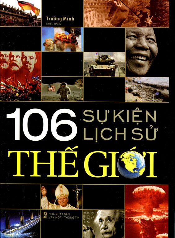 Bìa sách 106 Sự Kiện Lịch Sử Thế Giới