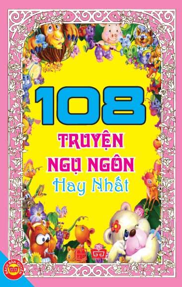 Bìa sách 108 Truyện Ngụ Ngôn Hay Nhất (Tái Bản 2016 )