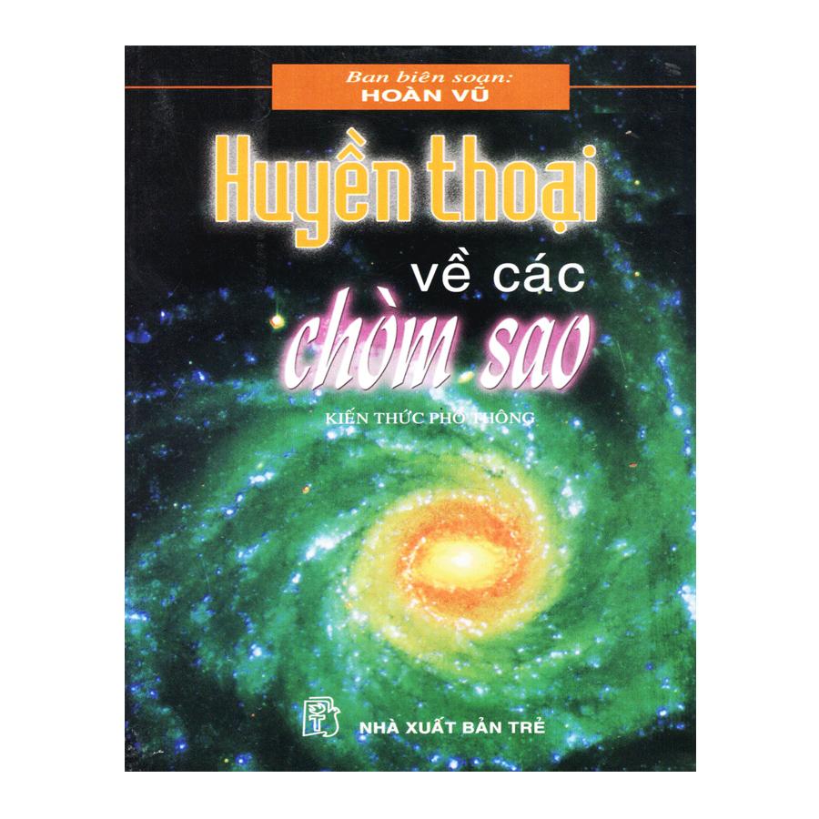 Bìa sách Huyền Thoại Về Các Chòm Sao - Kiến Thức Phổ Thông