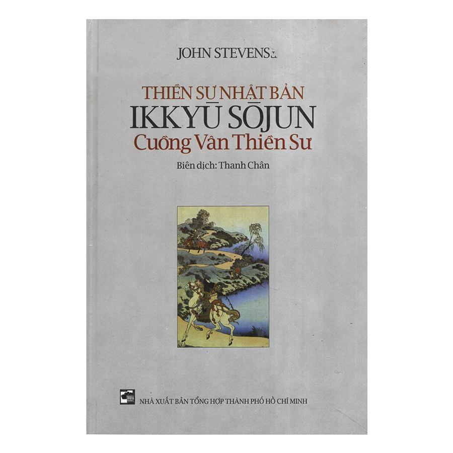 Bìa sách Thiền Sư Nhật Bản Ikkyu Sojun - Cuồng Vân Thiền Sư