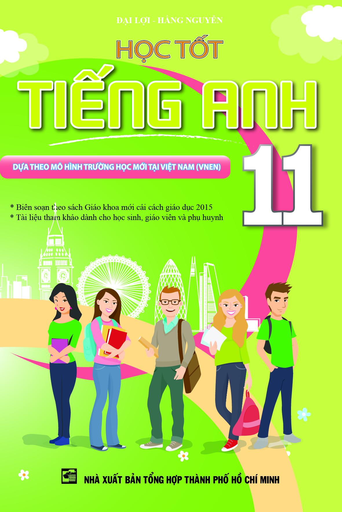 Bìa sách Học Tốt Tiếng Anh Lớp 11 (Tái Bản)