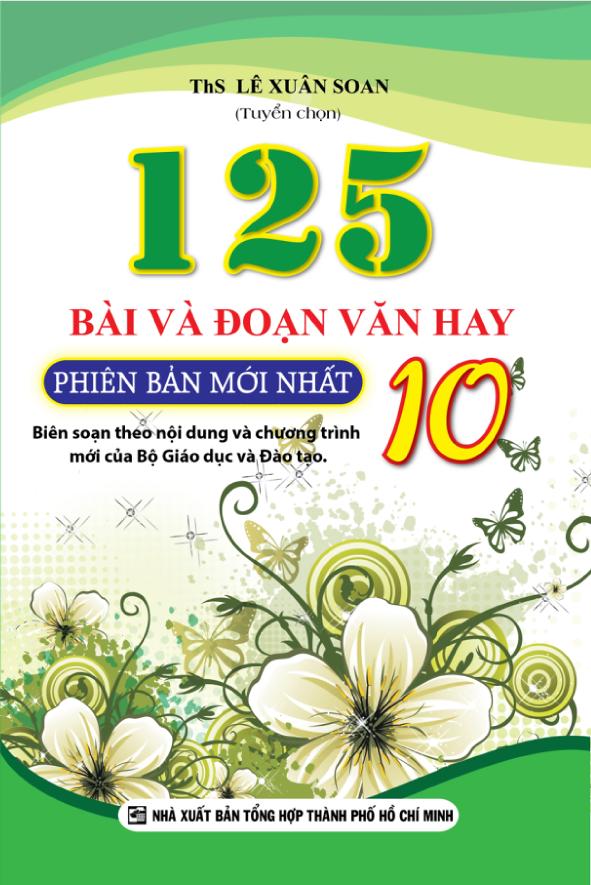 Bìa sách 125 Bài Và Đoạn Văn Hay Lớp 10 (Tái Bản)