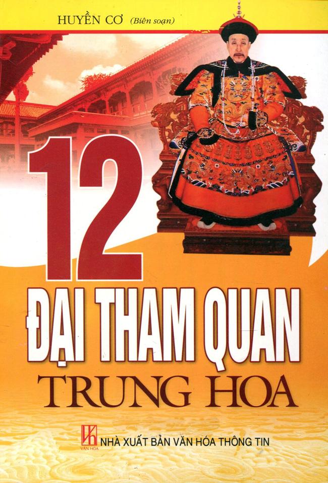 Bìa sách 12 Đại Tham Quan Trung Hoa