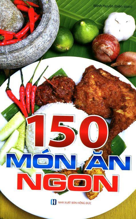 Bìa sách 150 Món Ăn Ngon