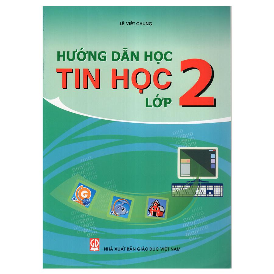 Bìa sách Hướng Dẫn Học Tin Học - Lớp 2