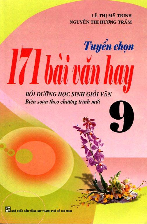 Bìa sách Tuyển Chọn 171 Bài Văn Hay Lớp 9 (2013)