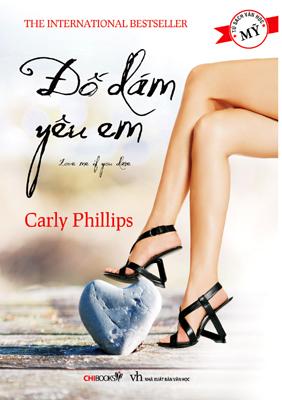 Bìa sách Đố Dám Yêu Em - Love Me If You Dare